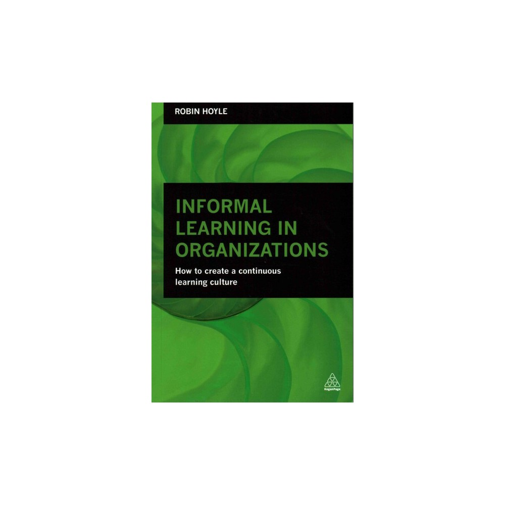 Informal Learning in Organizations (Paperback)