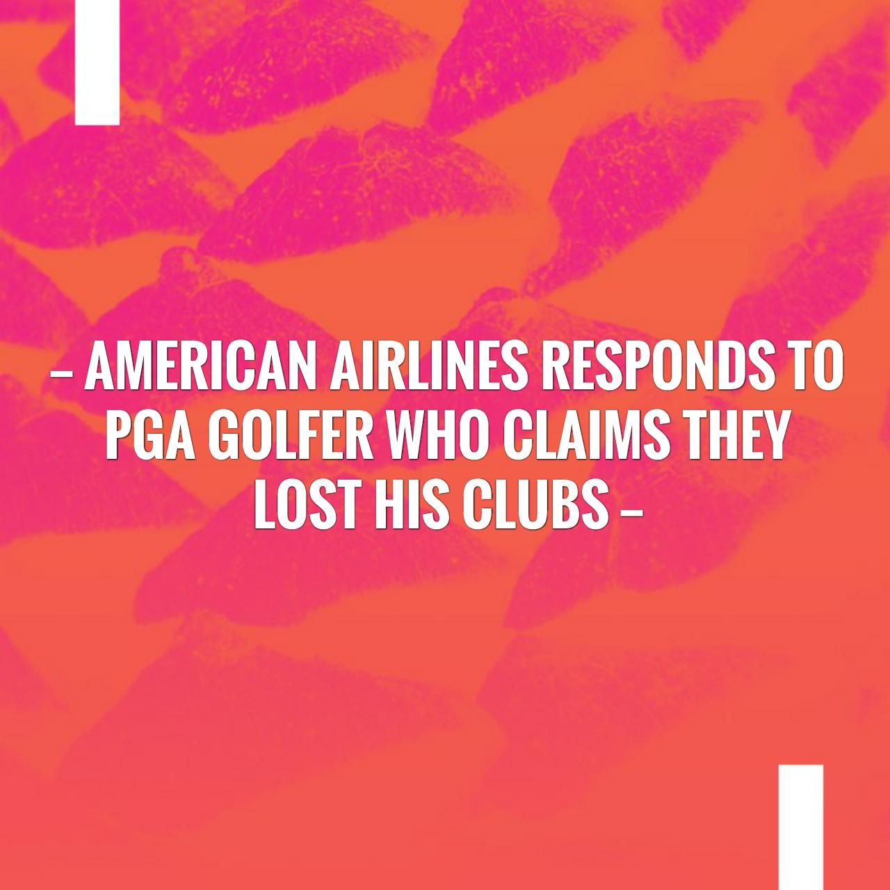 American Airlines responds to PGA golfer who claims they