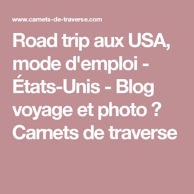 Road trip aux USA, mode d'emploi - États-Unis - Blog voyage et photo ✖ Carnets de traverse