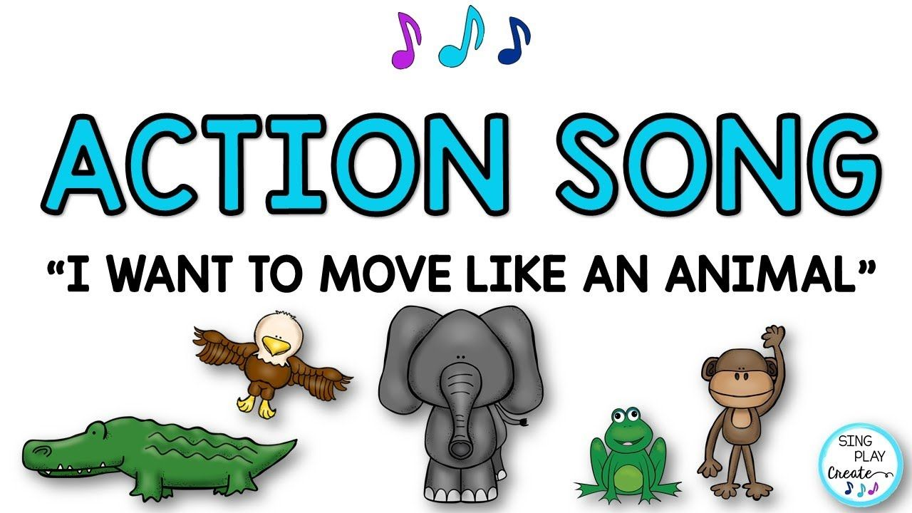 """Animal Action Song """"I Want to Move Like an Animal"""" Music"""