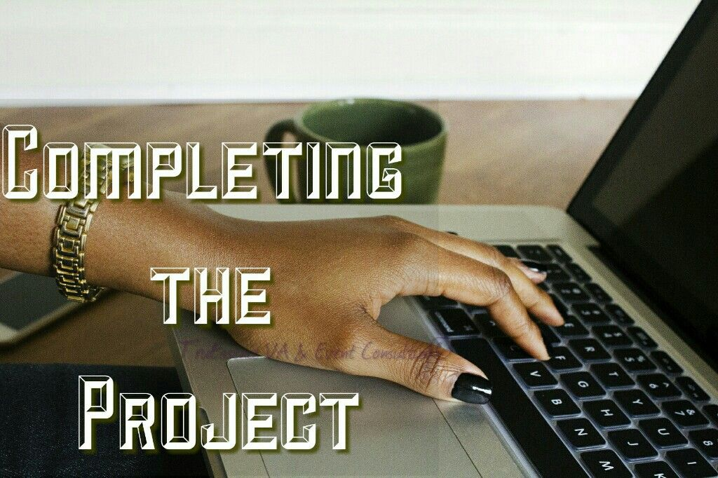 Week 4 of our Project Team Series Completing the Project - project checklist