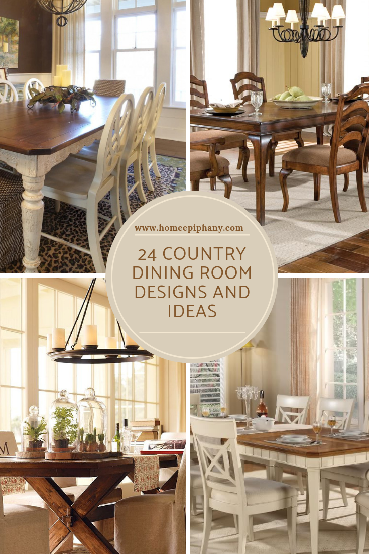 24 Country Dining Room Design Ideas Photo Gallery Diningroom Countrydesign Homedesign