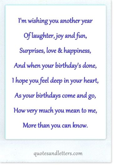 Im Wishing You Another Year Of Laughter Joy And Fun Surprises Love Happiness And When Birthday Verses For Cards Verses For Cards Birthday Card Sayings