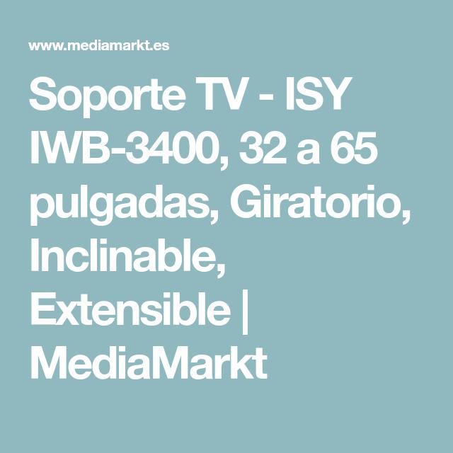 Soporte Tv Isy Iwb 3400 32 A 65 Pulgadas Giratorio Inclinable Extensible Soportes Para Tv Soporte Tv