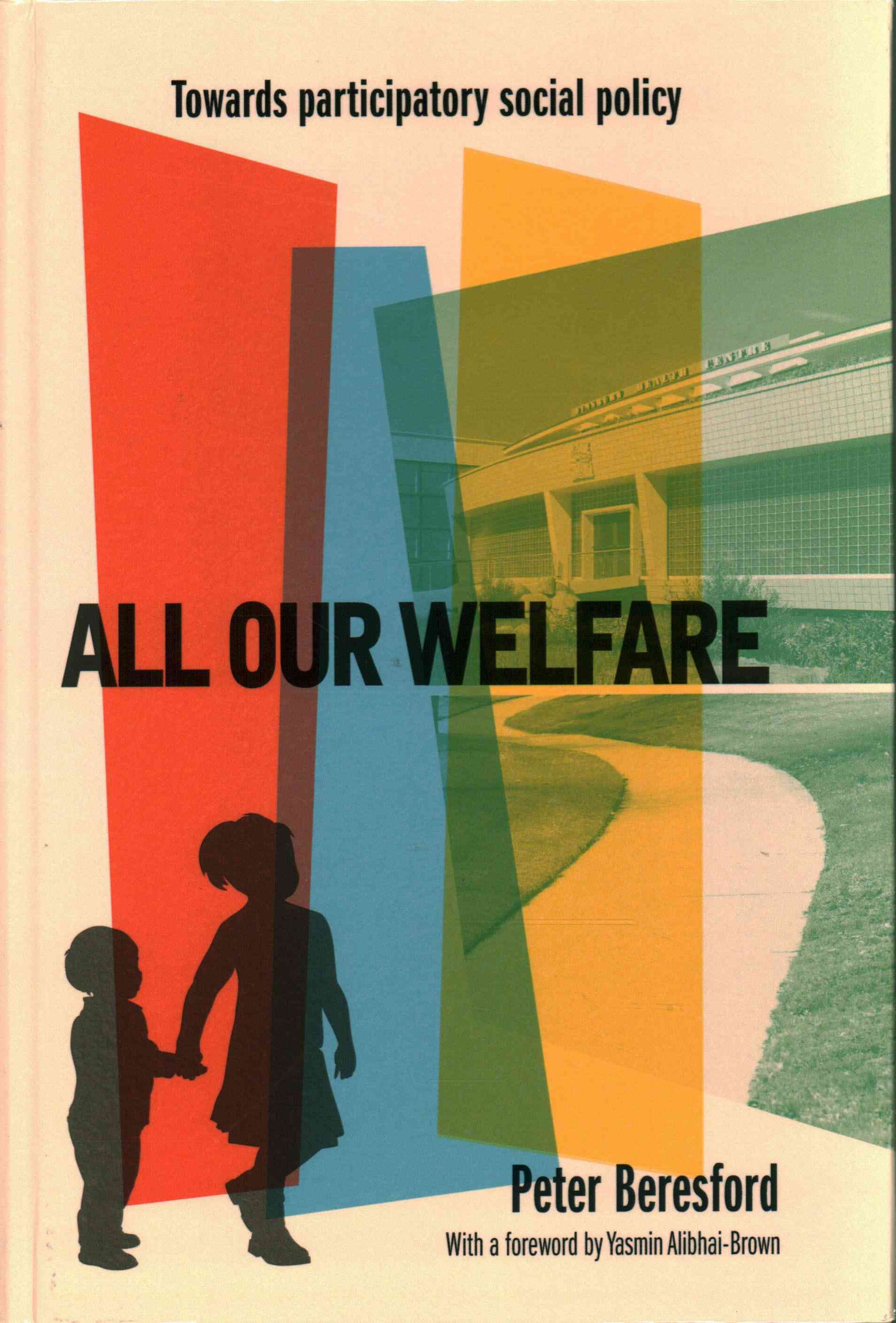 All Our Welfare: Towards Participatory Social Policy