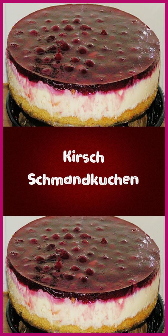 Kirsch Schmandkuchen - Rezeptgeschichten