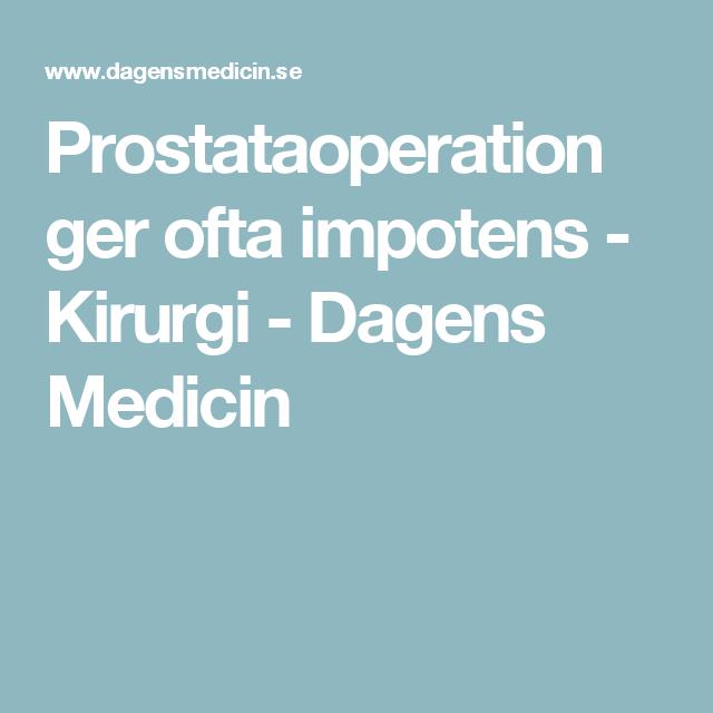 Prostataoperation ger ofta impotens - Kirurgi - Dagens Medicin