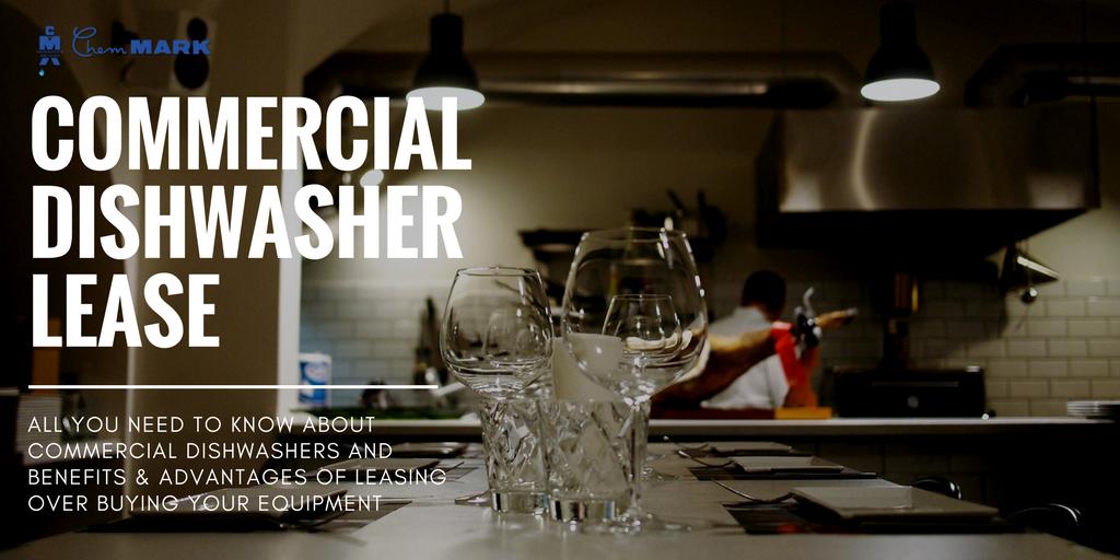 Commercial Dishwasher Lease Guide Https Www Chemmarkinc Com Commercial Dishwasher Lease With So Many Commercial Dishwasher Dishwasher Catering Industry