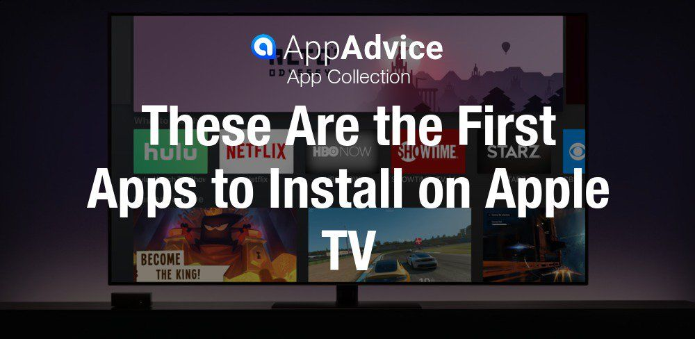 The First Apps to Install on Apple TV Apple tv, Tvs, Apple