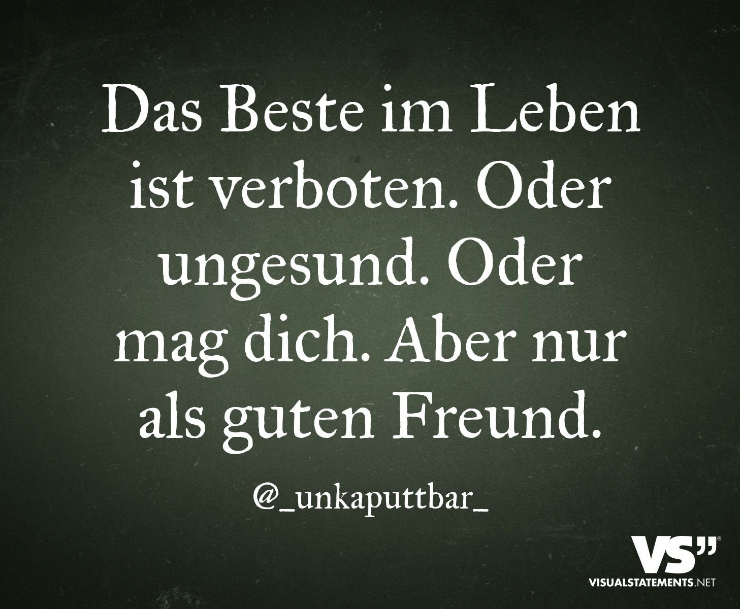 Visualstatements German Germanquote Friendzone Liebe Leben