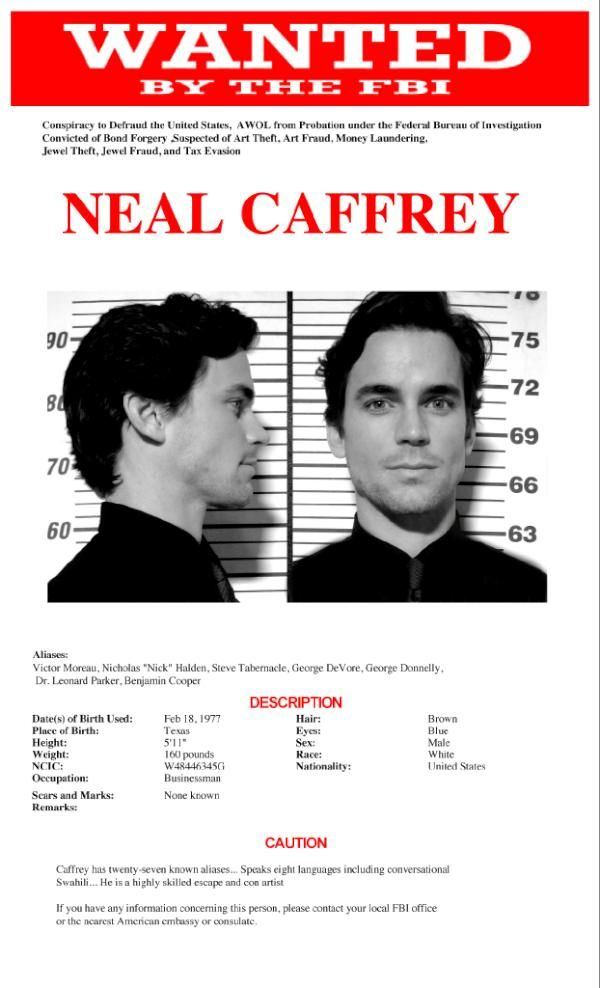 Neal Caffrey wanted poster | Caffrey Conversation ...