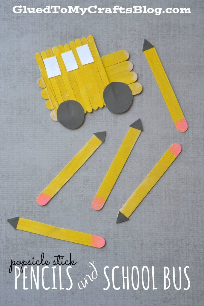 Popsicle Stick Pencils & School Bus - Kid Craft   Pinterest ...
