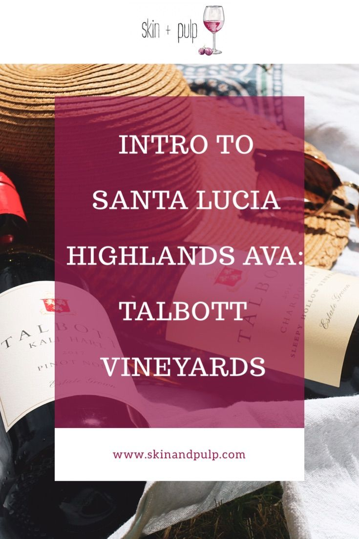 Wines Of Usa An Introduction To Santa Lucia Highlands Ava In 2020 Santa Lucia Highlands Wine Enthusiast Magazine Vineyard