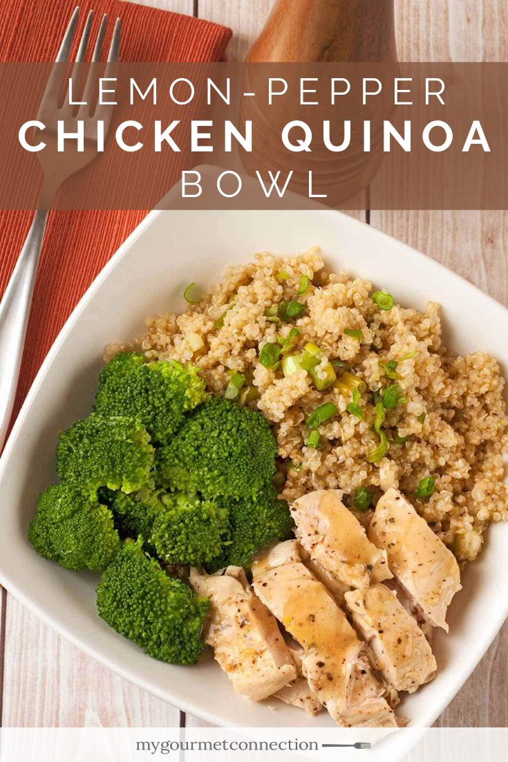 Lemon Pepper Chicken Tenders Recipe Chicken Quinoa Bowl Recipe Quinoa Bowl Recipe Lemon Chicken Recipe