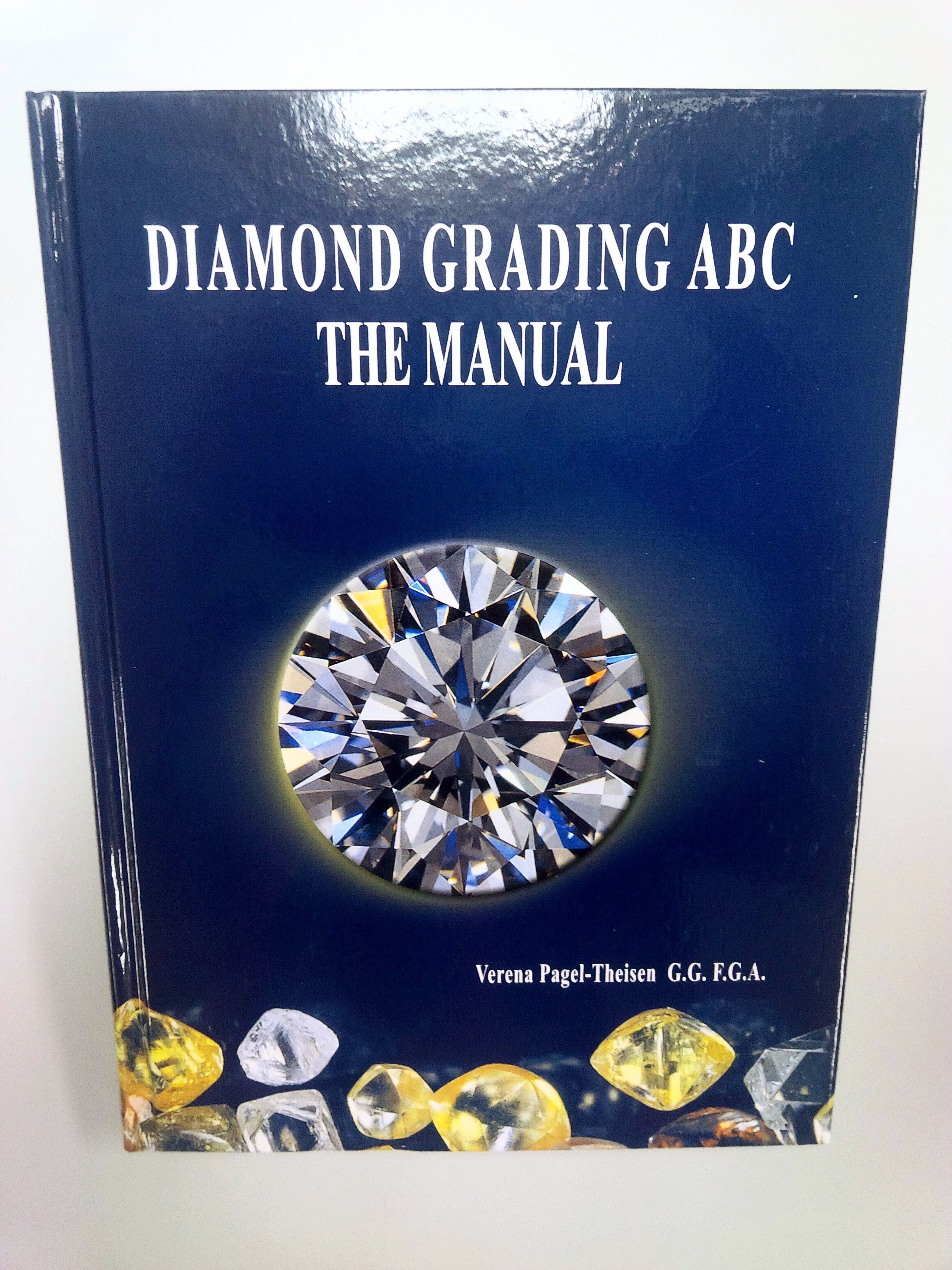 Diamond Grading ABC. Recommended for all future diamond dealers. Start diamond  grading from here