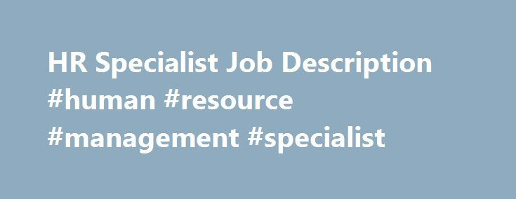 Hr Specialist Job Description Human Resource Management