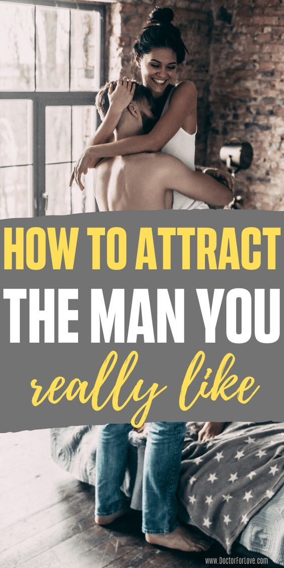 How To Attract The Man You Like? 8 Irresistible Tr