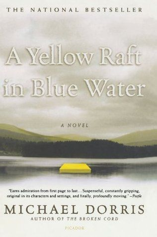 Wonderful Novel A Yellow Raft In Blue Water Good Books