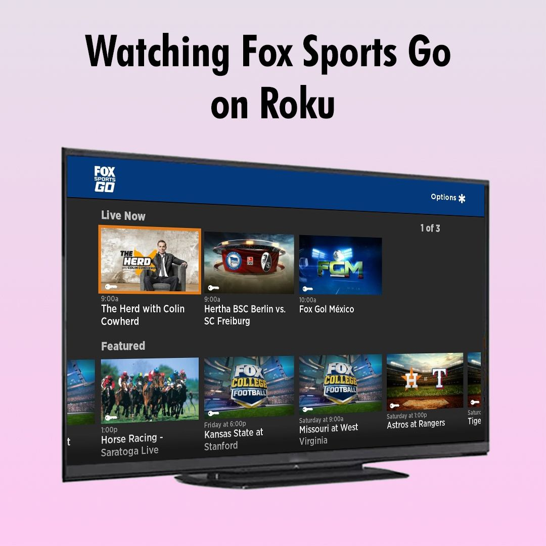 How To Watch Fox Sports Go on Roku Streaming Player