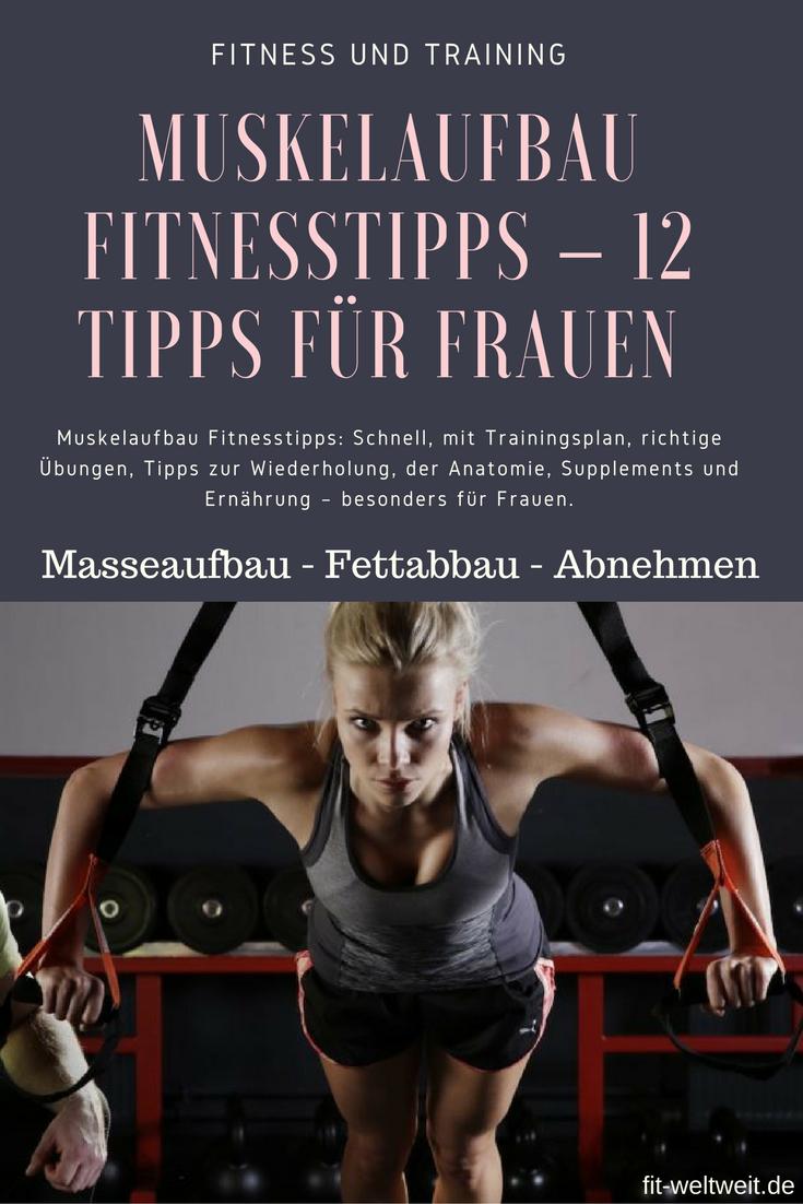Muskelaufbau Fitnesstipps - 12 Tipps für Frauen (Masseaufbau ...