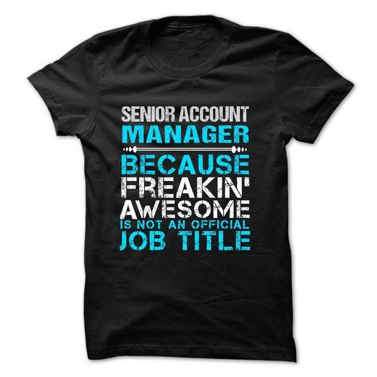 Love being -- SENIOR-ACCOUNT-MANAGER - Hot Trend T-shirts manager