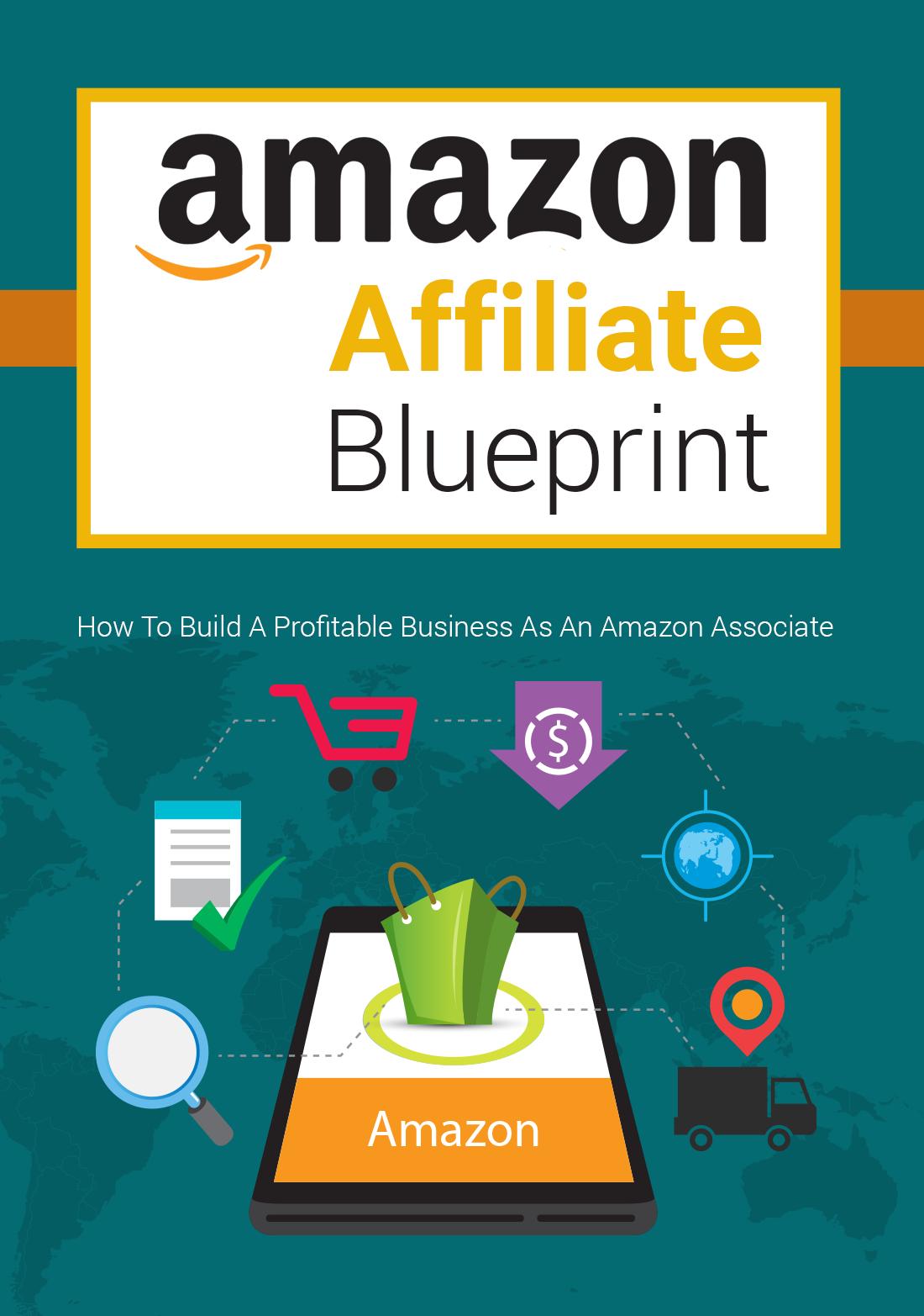 Amazon Affiliate Blueprint How To Build A Profitable
