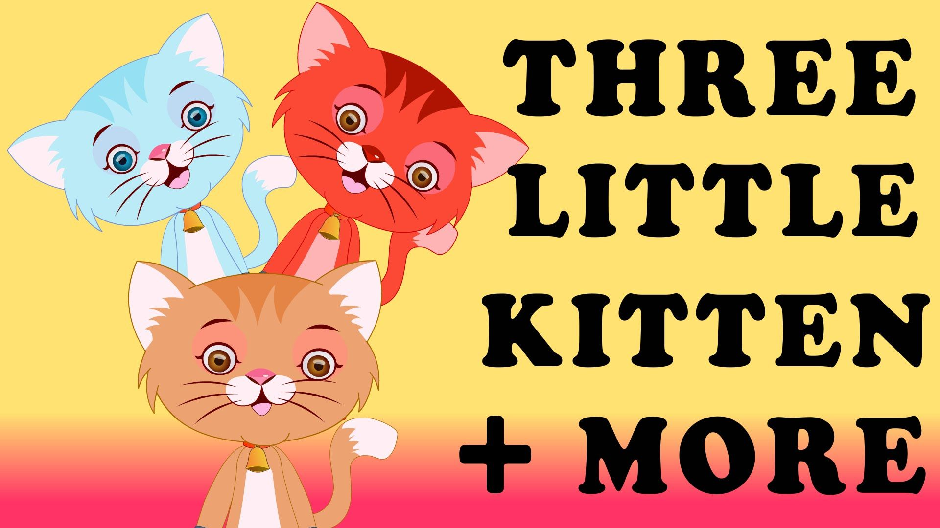 Sing Along To This Classic Folk Song Three Little Kittens Lyrics