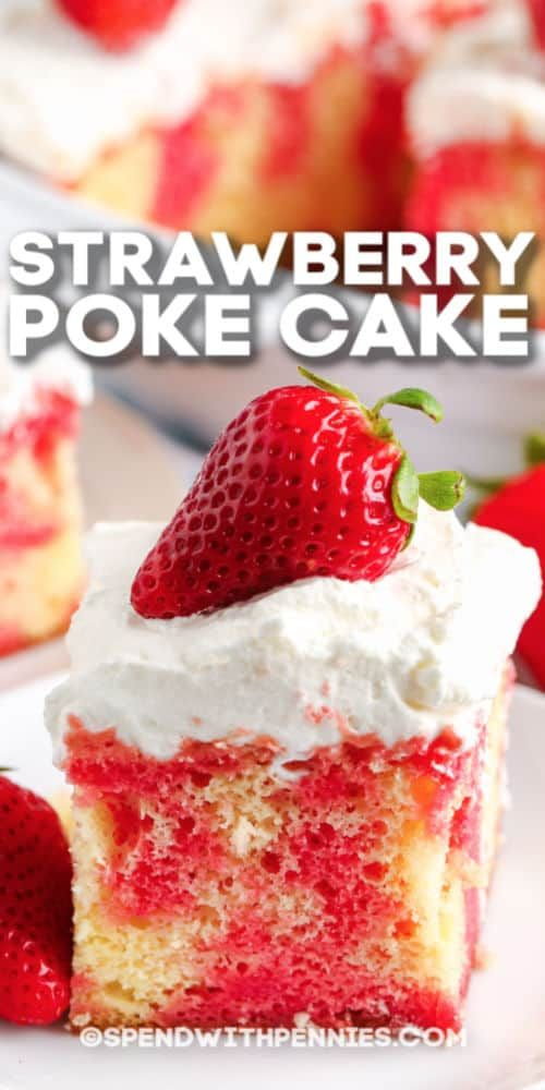 Strawberry Poke Cake {Made with Jello!} - Spend Wi