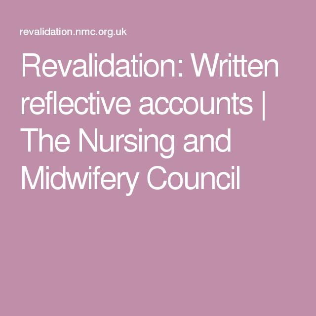 Revalidation: Written reflective accounts | The Nursing ...