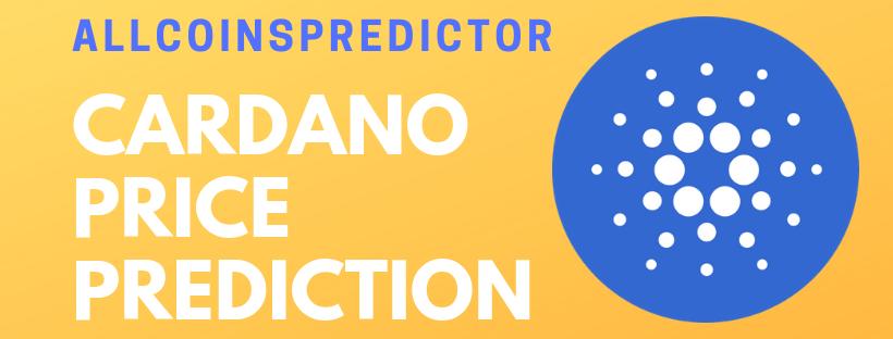 Cardano Price Prediction & Forecast 2019 - All Coins