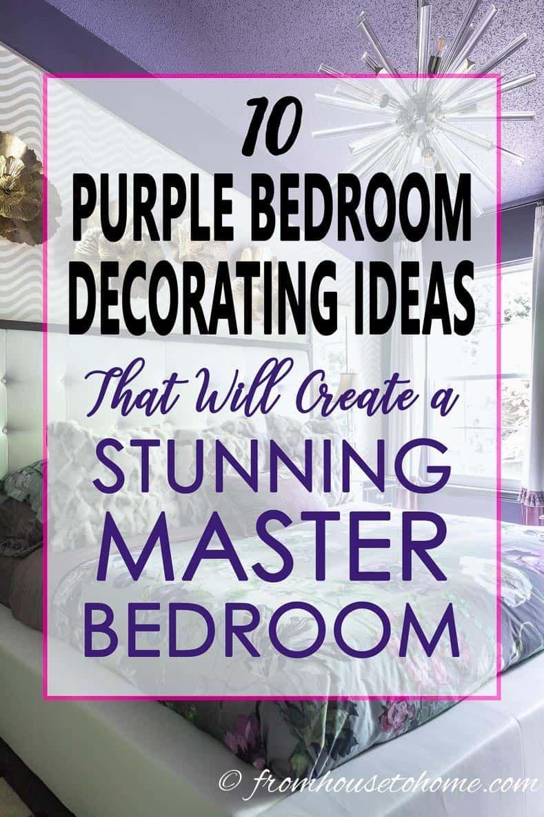 Purple Bedroom Decorating Ideas: Create a Stunning Master Bedroom
