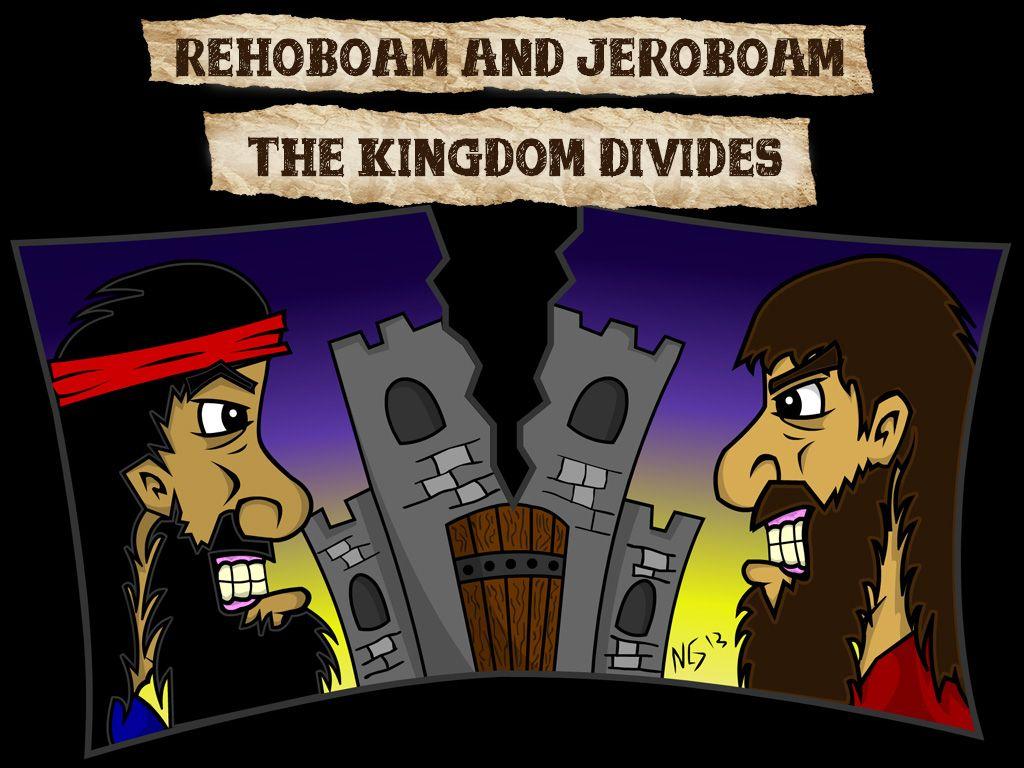 Rehoboam Jeroboam Rehoboam Bible Class Sunday School