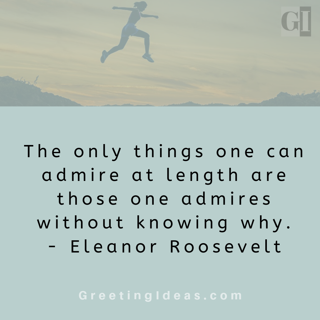Famous Quotes On Admire On Admiring Someone S Strength Admire Quotes Famous Quotes Secret Admirer Quotes