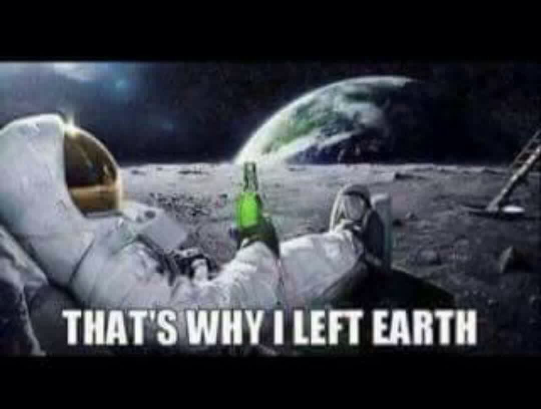 2859e8c1ece0d76cae3900976a9125a7 that's why i left earth meme memes for comments pinterest,Earth Meme