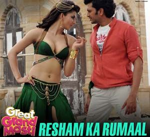 Resham Ka Rumaal Great Grand Masti 2016 Grand Masti Indian Movie Songs Mp3 Song Download