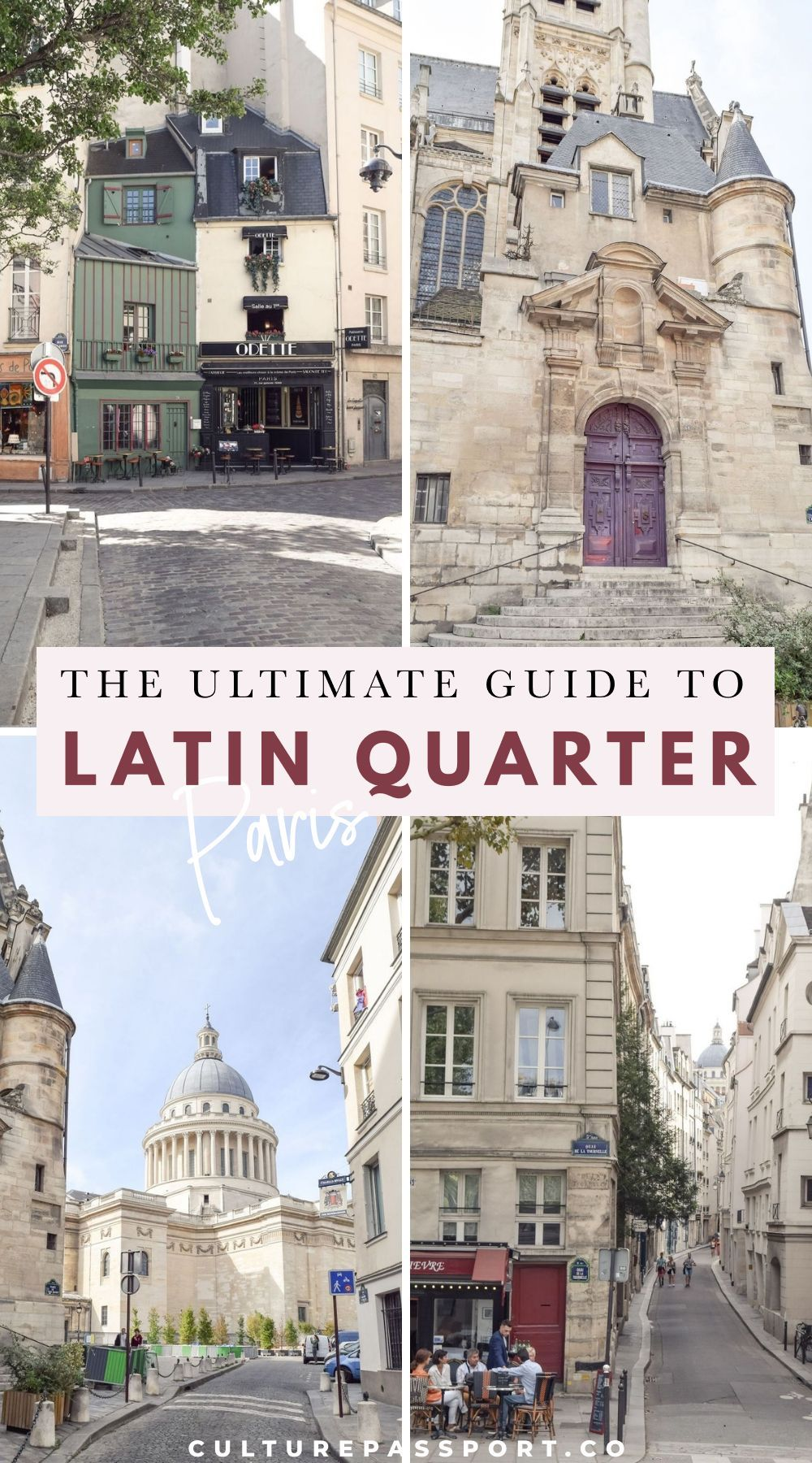 The Ultimate Guide to the Latin Quarter of Paris –Latin Quarter Guide: What to Do in the 5th Arrondissement of Paris, France. #parisguide