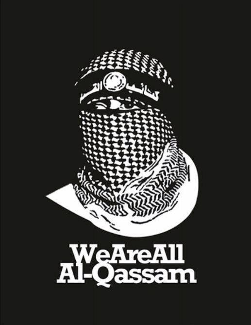 Al-Qassam are not terrorists. Al-Qassam are an army for a nation.