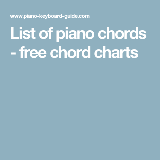 List Of Piano Chords  Free Chord Charts  Guitar Lessons