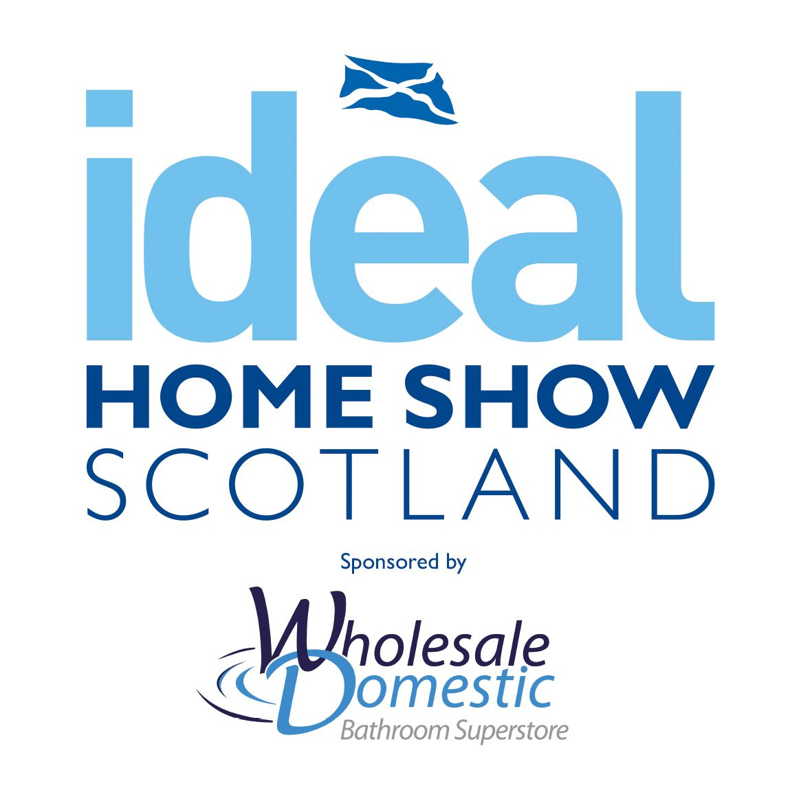 Ideal Home Show Scotland 2016 Sponsored by Wholesale Domestic ...