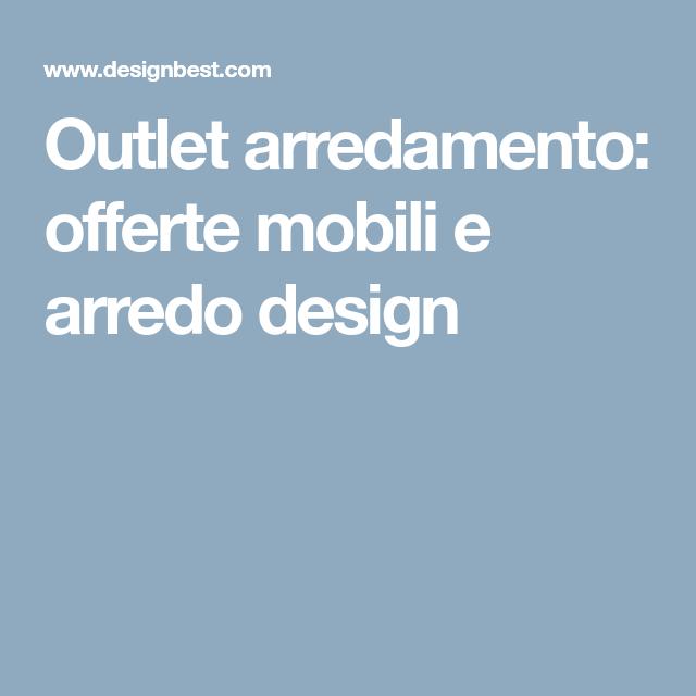 Beautiful Arredo Design Outlet Photos - dairiakymber.com ...
