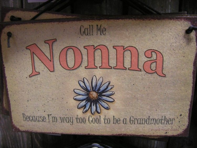 Nonna New Hip Signs For Cool Folks Grandparent Signs Sol S In Berlin Grandparents Nonna Gifts Cool Stuff