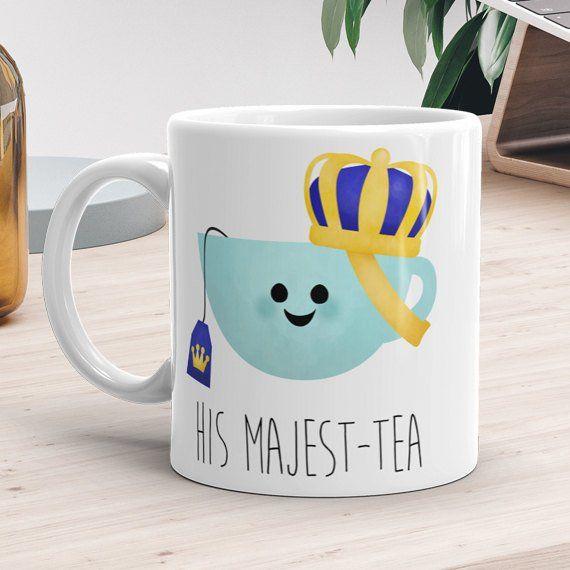 Funny Mug 11oz or 15oz - His Majest-tea - His Majesty Teacup Pun Tea Lover Gift Fun Tea Mugs Crown R #teamugs