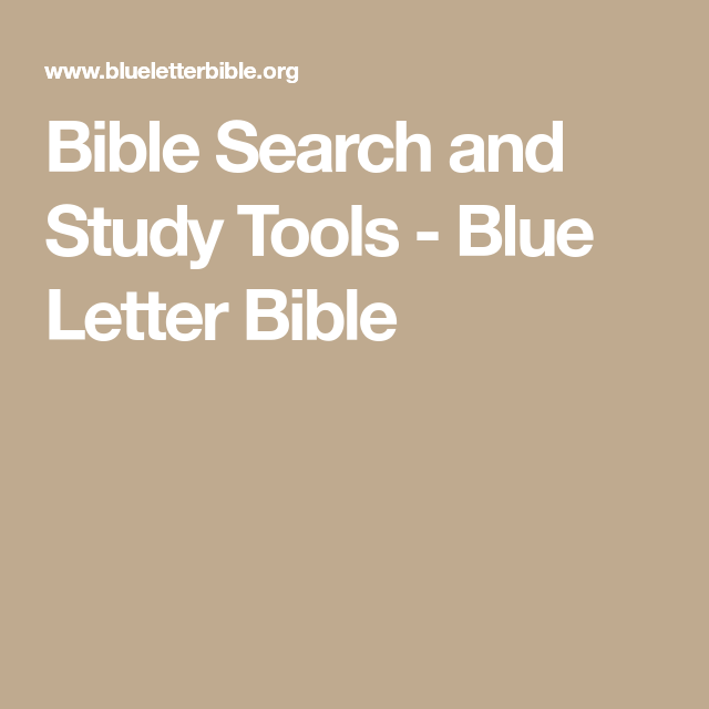 bible search and study tools blue letter bible my christian life pinterest bible search bible and hebrew words