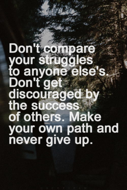 Be Inspired To Make Your Own Path With This Gorgeous: Make Your Own Path And Never Give Up #inspired #favorite