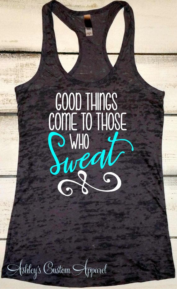 71fe97b1015a0 Fitness Tank, Womens Workout Tank Top, Good Things Come to Those Who ...