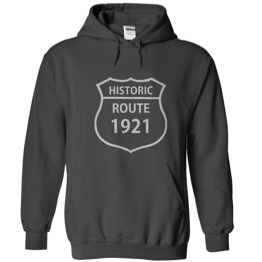 1921 Birthdays Historic Route T Shirt, Hoodie, Sweatshirts - shirt dress #MensFashion #Fashion