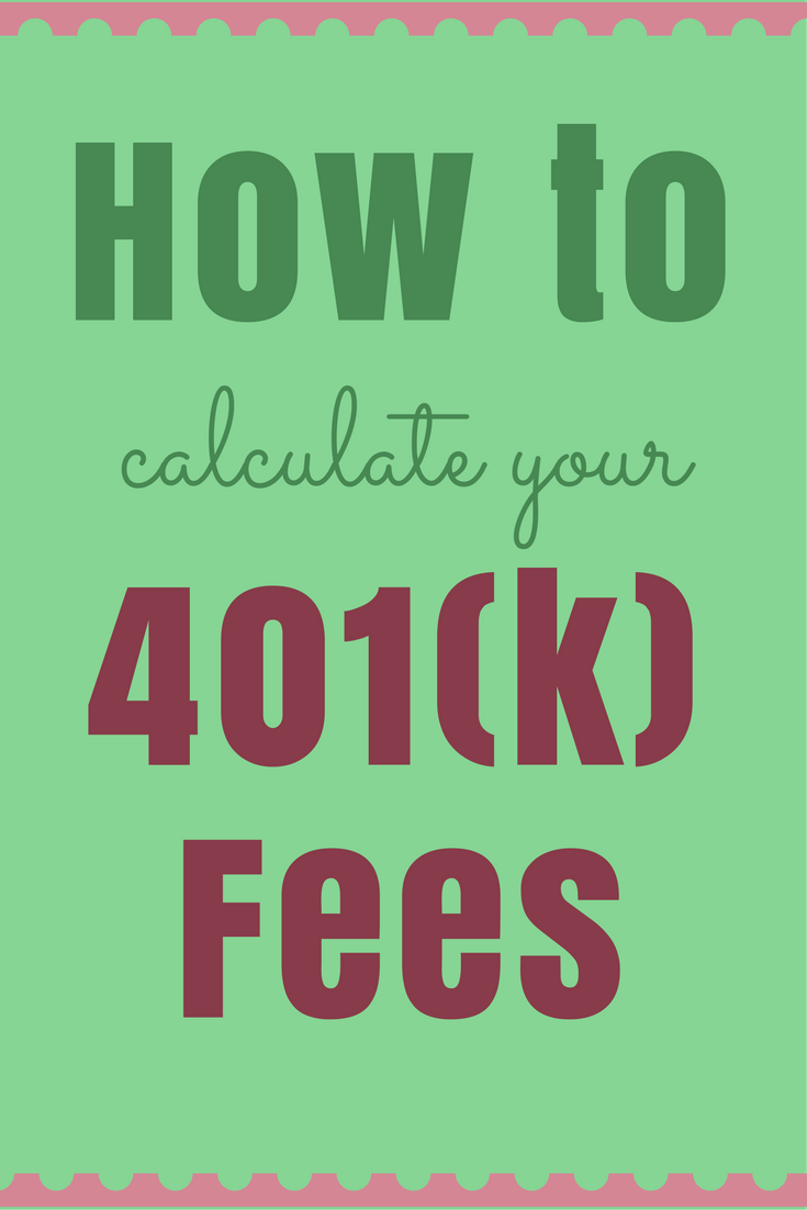 How To Determine Your 401 K Fees The Dough Roller Retirement Planning 401k Best Interest Rates