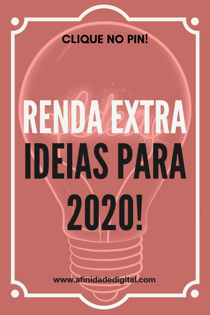 Renda extra: Ideias para 2020!