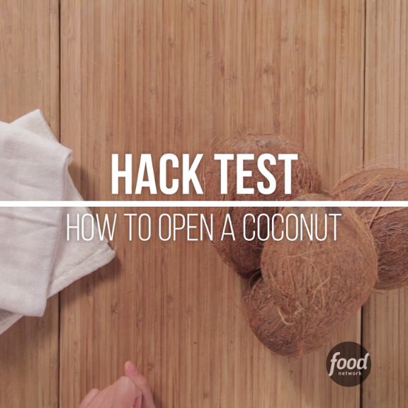 Food Network Kitchen Hacks: Learn Easy Ways To Drain And Crack Open A Coconut From The