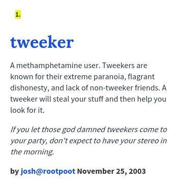 Tweeker meaning